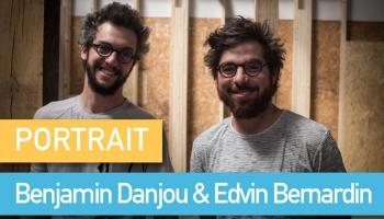 Portrait de Makers #67 > Benjamin Danjou & Edvin Bernardin