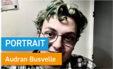 Portrait de Makers #42 > Audran Busvelle
