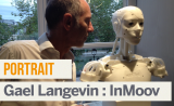 Portrait de Makers #1 > Gael Langevin (InMoov)