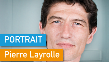 Portrait de Makers #22 > Pierre Layrolle