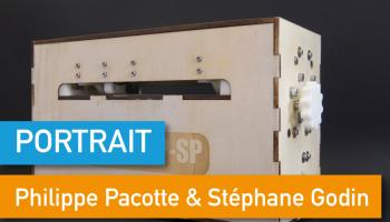 Portrait de Makers #32 > Philippe Pacotte & Stéphane Godin