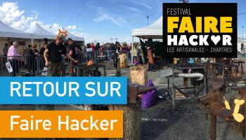 Retour sur 3 jours au coeur duFestival Faire Hacker à Chartres !