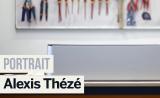 Portrait de Makers #13: Alexis Thézé