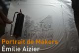 Portrait de Makers#15> Émilie Aizier