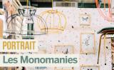 Portrait de Makers #9 > Les Monomanies