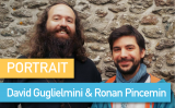 Portrait de Makers #45 > David Guglielmini & Ronan Pincemin