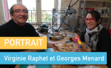Portrait de Makers #50 > Virginie Raphet et Georges Menard
