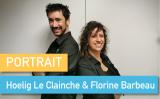 Portrait de Makers #55 > Hoelig Le Clainche & Florine Barbeau