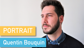 Portrait de Makers #57 > Quentin Bouquin
